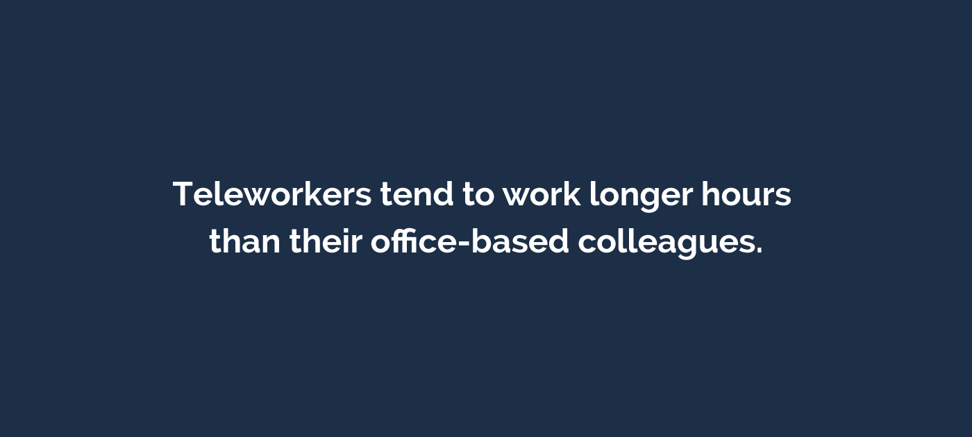 Remote Workers are working longer
